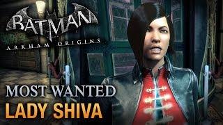 Batman: Arkham Origins Shiva (Most Wanted Walkthrough