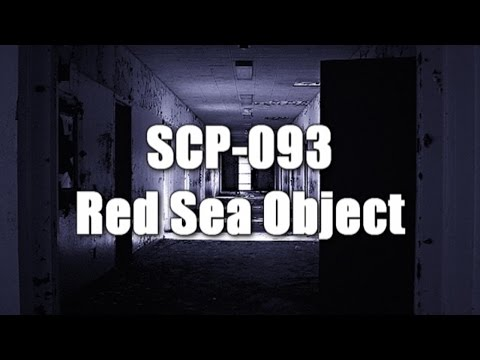 SCP-093 Red Sea Object (All tests and Recovered Materials Logs)   Object Class Euclid