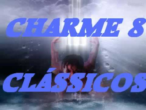 CLÁSSICOS  DO CHARME MIX 8 - Charme das Antigas - Soul Black Music - DJ Tony
