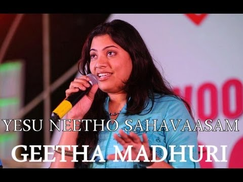 Yesuu Neetho - Geetha Madhuri - Telugu Christian Songs
