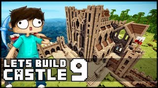 Minecraft Lets Build: Castle - Part 9