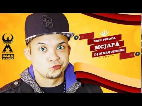 MC Japa - Disk Piroca - Música nova 2014 ( DJ Marquinhos TM ) Lançamento 2014