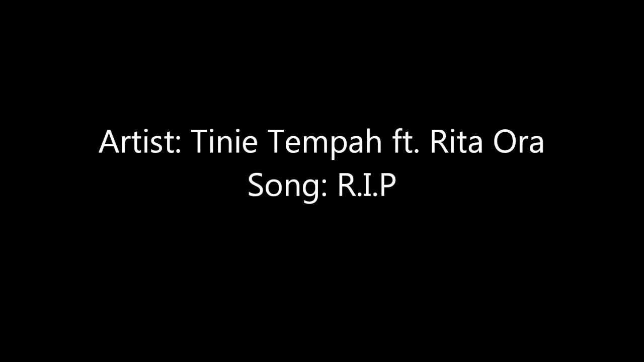 R.I.P lyrics - Rita Ora feat. Tinie Tempah - Genius Lyrics