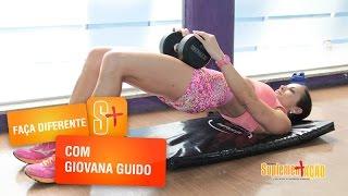 Giovana Guido - Faça diferente - Glúteo Ponte com Halteres
