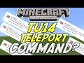 Minecraft (Xbox 360 PS3) - TU14 UPDATE - TELEPORT COMMAND