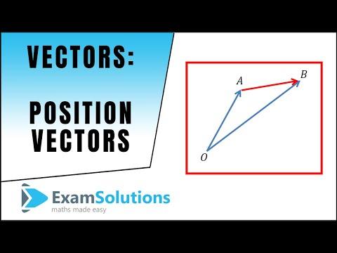 Vectors : Position Vectors : ExamSolutions