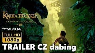 Kniha džunglí - trailer na film CZ