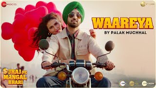 Waareya Suraj Pe Mangal Bhari Palak Muchhal Video HD Download New Video HD