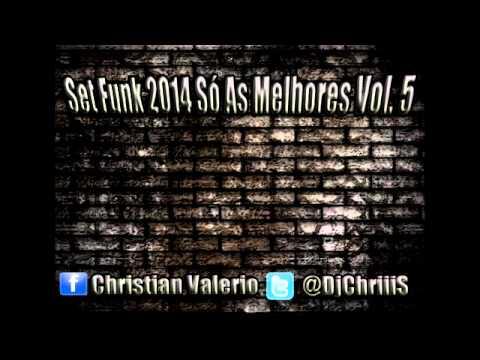 Set Funk 2014 Só As Melhores Vol 5 Dj ChriiiS