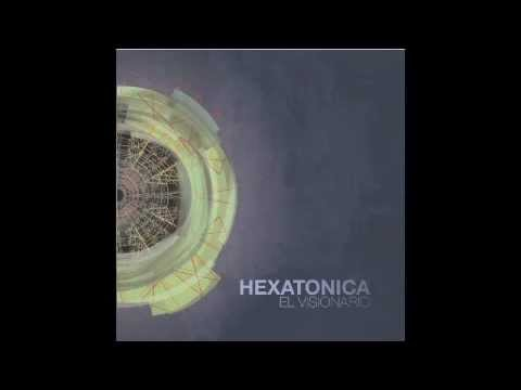 Hexatonica - Aluvión (El Visionario, 2012)