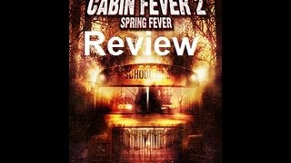 Cabin Fever 2: Spring Fever Movie Review view on youtube.com tube online.