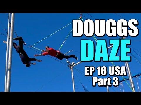 TRAPEZE & HAIR DRESSERS | DOUGGS DAZE | EP16