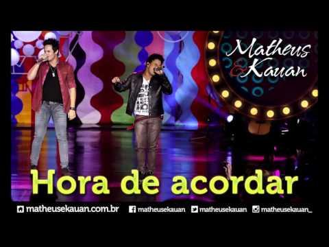 Matheus & Kauan - Hora de Acordar - [DVD Mundo Paralelo] (Clipe Oficial)