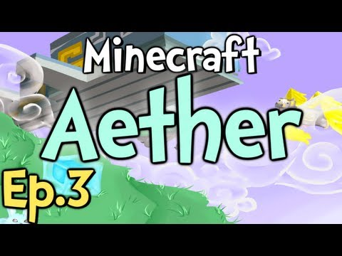 "Minecraft - Aether Ep.3 "" HE'S GOT SPUNK! """