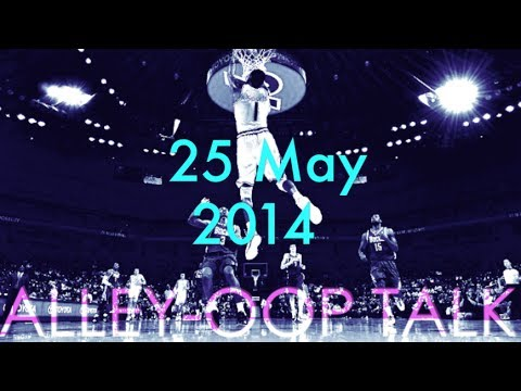 Alley-Oop Talk (25May2014)