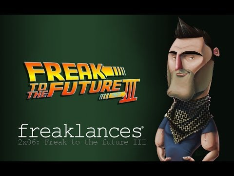 freaklances.2×06.freak 2 the future III