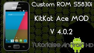 Tutorial KitKat Ace Mod V4.0.2 ROM 99% ESTABLE Estilo Pure