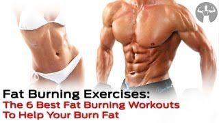 Fat Lose Burning Exercises: The 6 Best Fat Burning Workout