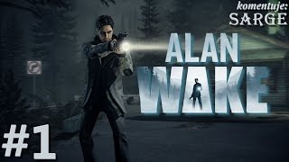 Alan Wake (pc Gameplay 1/2) - To Był Tylko Zły Sen