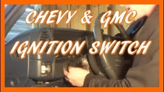 How To Replace Ignition Switch In 95-98 Silverado & Sierra