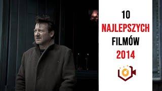 Najlepsze Filmy 2014