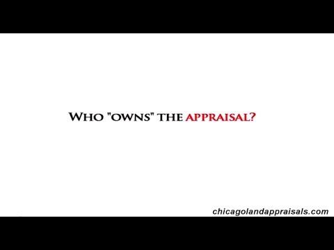 Chicago Appraiser - Who Owns The Appraisal? - 773.800.0269
