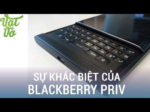 Vật Vờ| Những tính năng khác biệt của BlackBerry Priv so với các máy Android khác