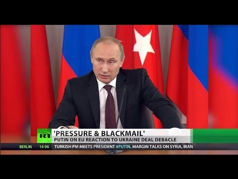 Putin: EU pressuring & blackmailing Ukraine over trade deal suspension