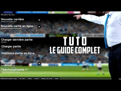 Football Manager 2014 - Le guide complet 1/2