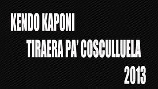 Kendo Kaponi Tiraera Pa' Cosculluela 2013 *NEW*