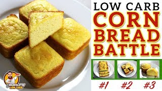 The BEST Low Carb Cornbread Recipe - EPIC CORN BREAD BATTLE - Testing 3 Keto Cornbread Recipes