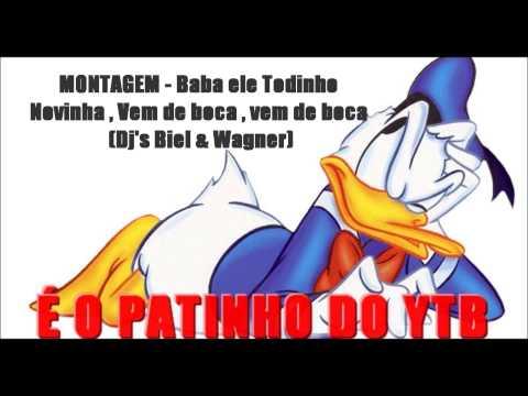 MONTAGEM - Baba Ele Todinho Novinha, Vem de boca, Vem de boca ♫♫ (Dj's Biel & Wagner)