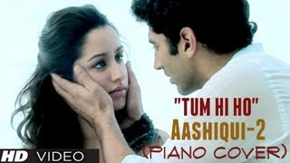 """Tum Hi Ho"" Piano Cover (Instrumental) Aashiqui 2"