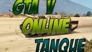 GTA V ONLINE Zuando Com UM TANQUE DE GUERRA