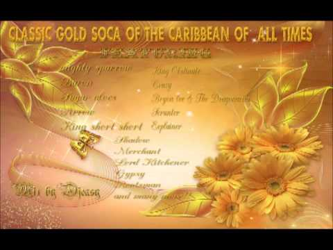 Classic Gold Soca Of The Caribbean Of  All Times mix by djeasy