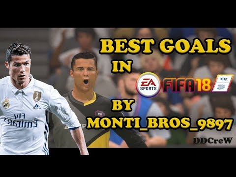 BEST GOALS in FIFA 18 by MONTI_BROS_9897