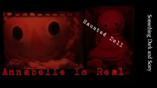 """""""Annabelle Is Real"""" ( True Story ) ( Story Revisited"""