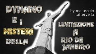 DYNAMO E I MISTERI DELLA LEVITAZIONE A RIO DE JANEIRO