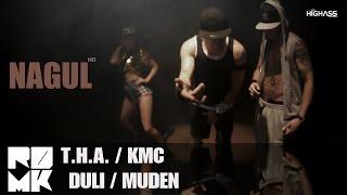 T.H.A., Duli, Muden & KMC - Нагъл