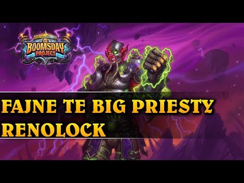 FAJNE TE BIG PRIESTY - RENOLOCK - Hearthstone Decks wild (The Boomsday Project)