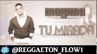 Maluma - Tu Mirada (Original)