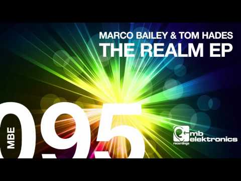 Marco Bailey & Tom Hades - The Realm (Original Mix) [MB Elektronics]