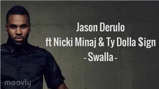 Jason Derulo  Swalla(lyrics)