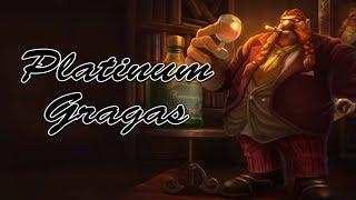 League of Legends - (Jungle) Platinum Gragas