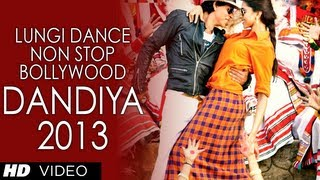 Lungi Dance Non-Stop Bollywood Dandiya 2013 Full Video