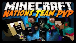Minecraft: NATIONS PVP! (Team Survival Mini-Game)