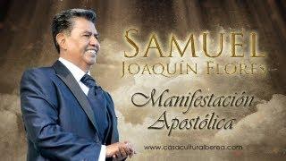 Samuel Joaquín Flores Apóstol De Jesucristo Iglesia La