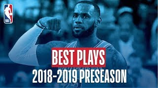 The Best Plays of the 2018-2019 NBA Preseason