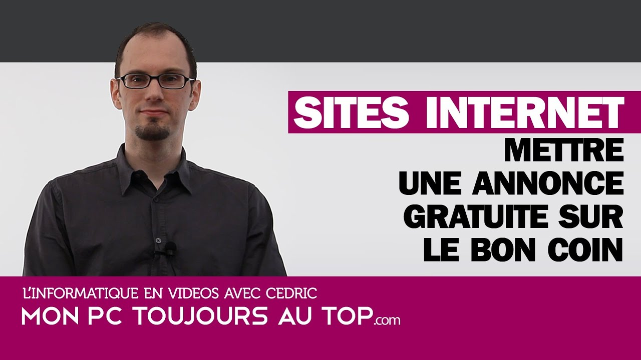 mettre une annonce sur le bon coin youtube. Black Bedroom Furniture Sets. Home Design Ideas