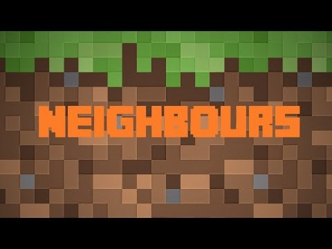 Neighbours #3